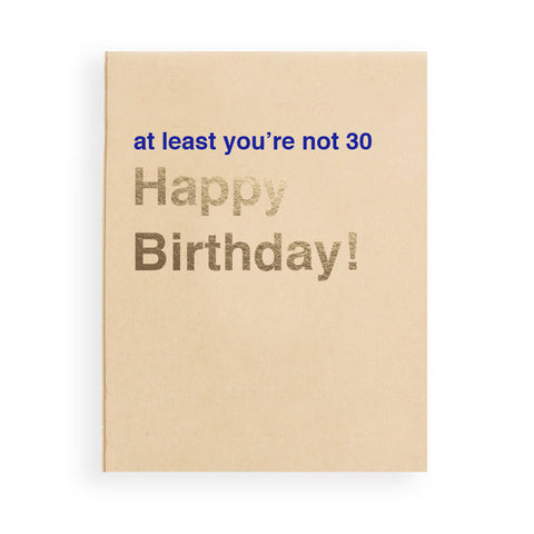 Top 7 Funny Humor Filled Birthday Greeting Card Round Up_at least your not 30