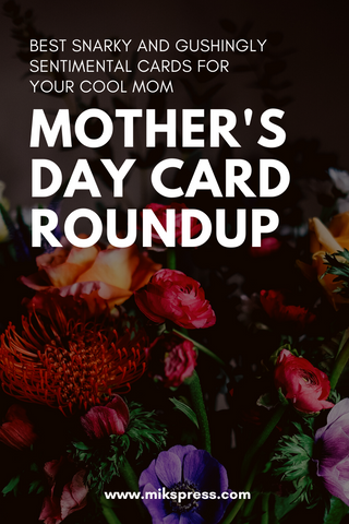 mikspress mother's day card roundup