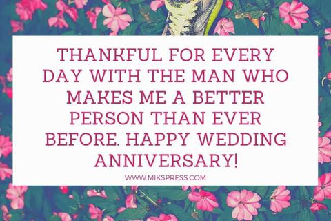 More Sweet Anniversary Wishes for Husband to write in card