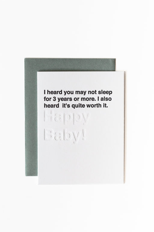 Modern minimal cheeky baby greeting card text I heard you may not sleep for 3 years or more I also head it's quite worth it