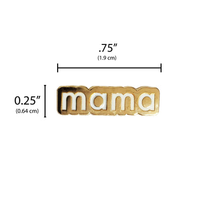 Mama Enamel Pin for New Mom or Mother To Be