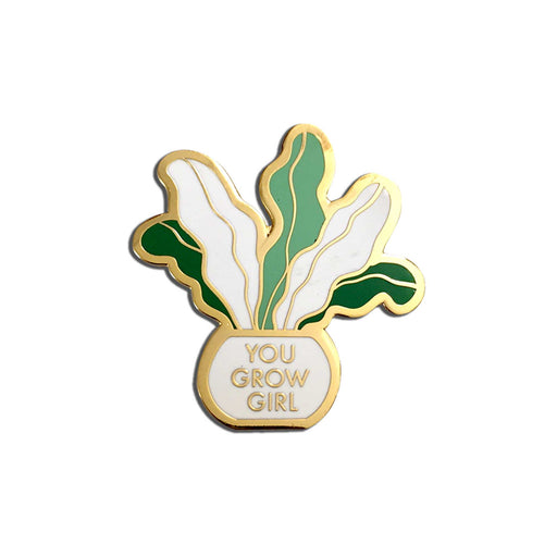 Plant Lady You Grow Girl Pin white background