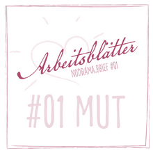Laden Sie das Bild in den Galerie-Viewer, Arbeitsblätter zum Nodrama.Brief #1 - Mut (Download)