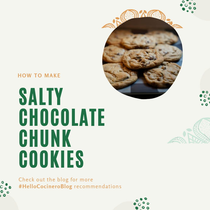 How to make Salty Chocolate Chunk Cookies