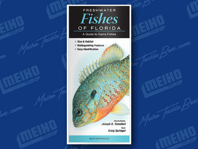 Informational Reference Guide Of All Fresh Water Fishes Caught In Florida