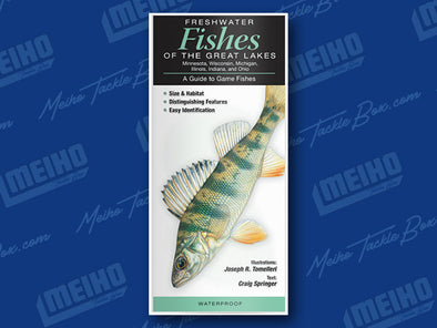 Informational Reference Guide Of All Fresh Water Fishes Caught In The Great Lakes