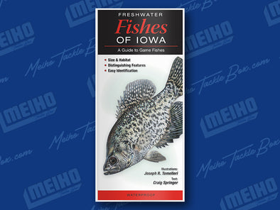 Informational Reference Guide Of All Freshwater Fishes Caught In Iowa