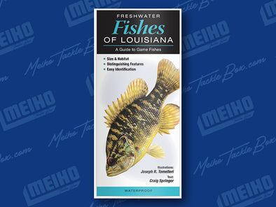 Informational Quick Reference Guide Of All Fresh Water Fishes Caught In Louisiana