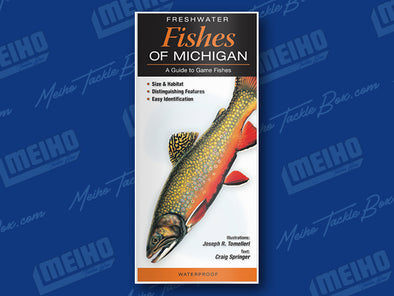 Informational Reference Guide Of All Fresh Water Fishes Caught In Michigan