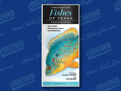 Informational Reference Guide Of All Fresh Water Fishes Caught In Texas