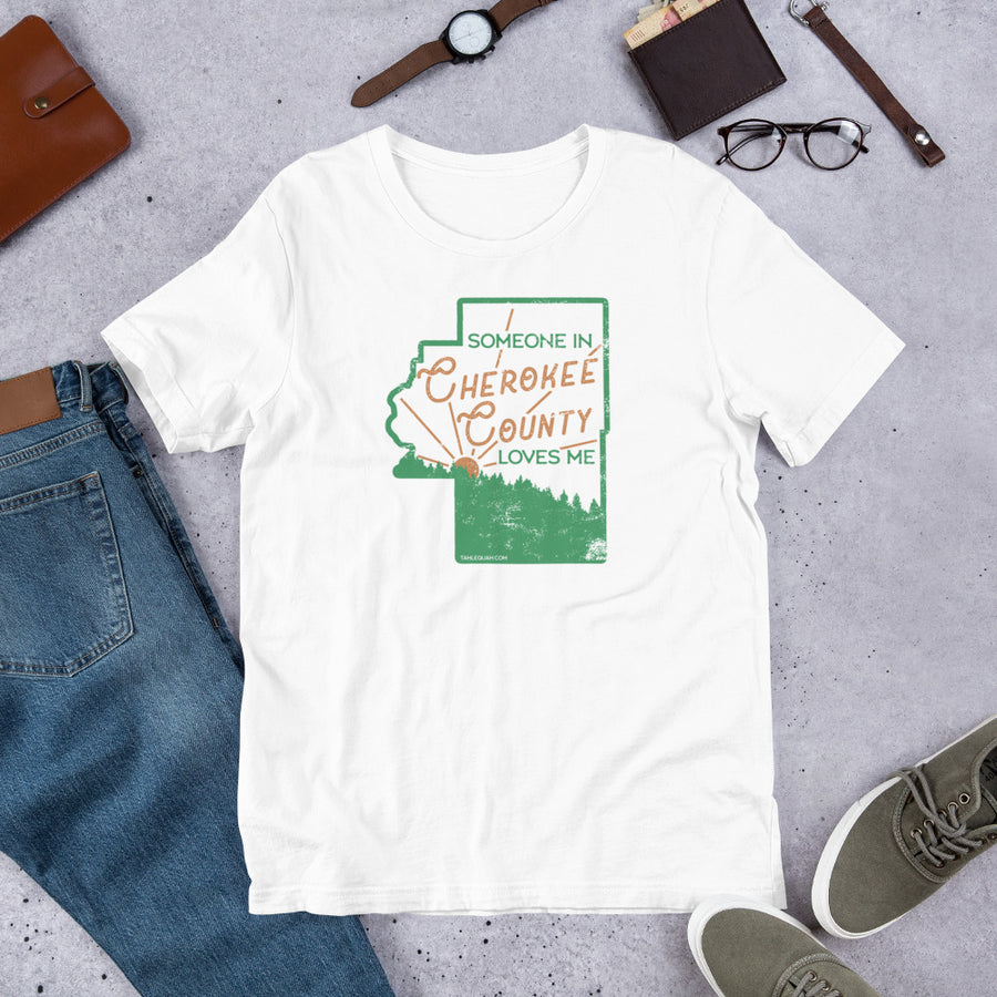Someone in Cherokee County Loves Me Premium T-Shirt