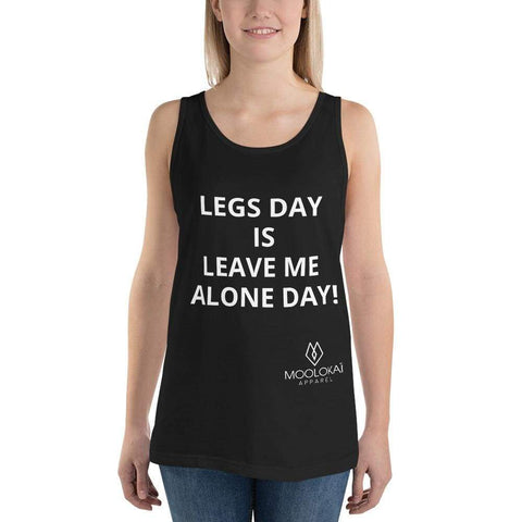 Moolokai Apparel Unisex Tank Top (Legs Day Is Leave Me Alone Day)
