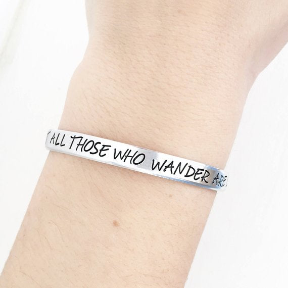 Not All Those Who Wander Are Lost Cuff - BOMSHELL BOUTIQUE