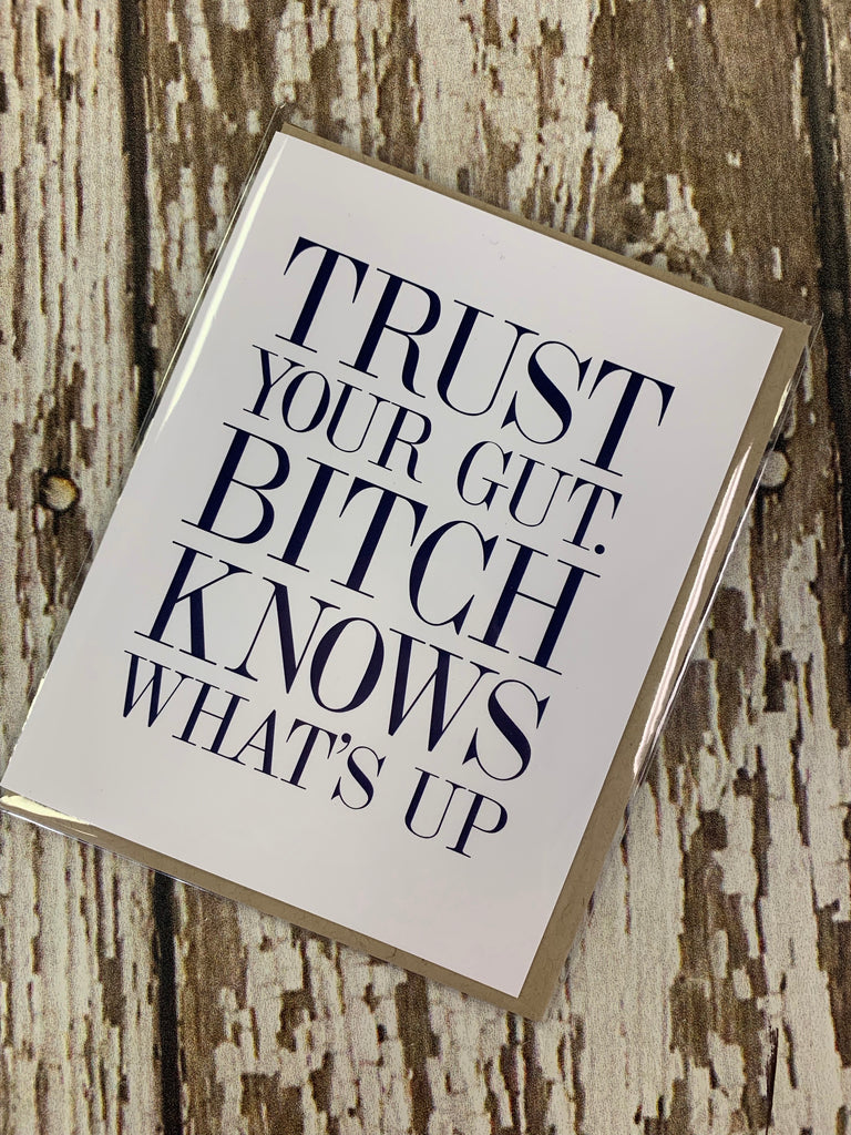 Trust your gut card - BOMSHELL BOUTIQUE