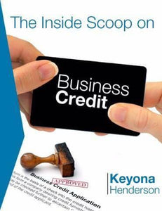 The Inside Scoop On Business Credit