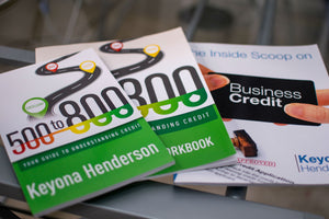Credit Collection Bundle - 500 to 800: Your Guide to Understanding Credit (Book + Workbook) Plus The Inside Scoop On Business Credit