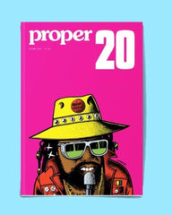 PROPER MAGAZINE - ISSUE 20