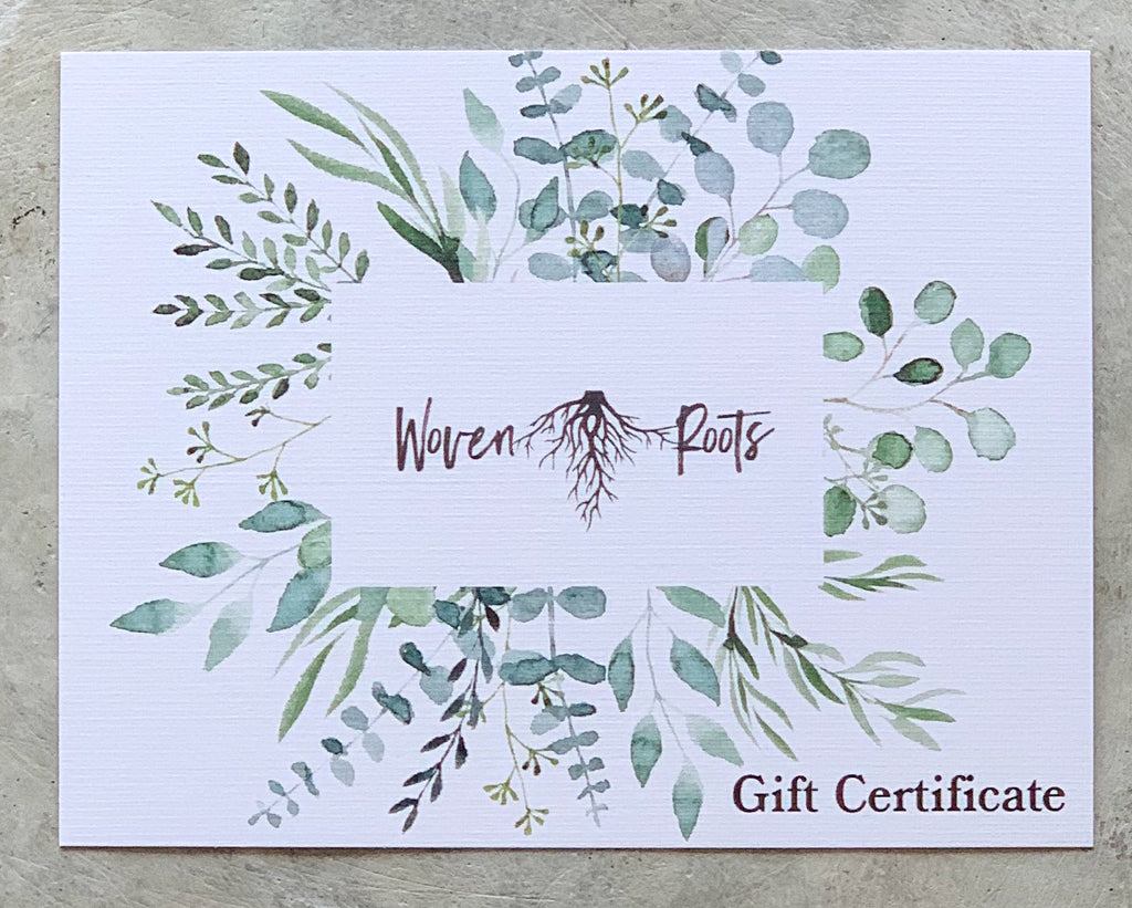 Woven Roots Gift Certificate