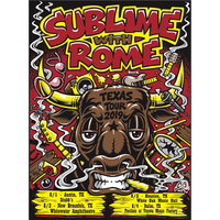 Sublime With Rome - August 2019 Texas Poster (SIGNED and UNSIGNED Versions)