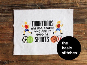 Cross Stitch Pattern - Marathons are for people who aren't good at sports