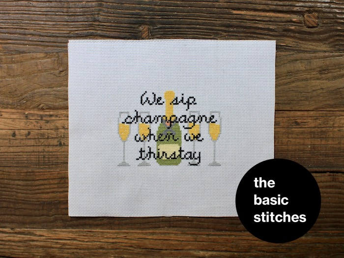 Cross Stitch Pattern - We sip champagne when we thirstay
