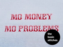 Load image into Gallery viewer, Cross Stitch Pattern - Mo money. Mo problems.