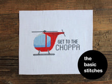 Load image into Gallery viewer, Cross Stitch Kit - Get to the Choppa