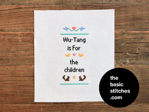 Cross Stitch Pattern - Wu-Tang is for the children