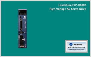Leadshine High Voltage AC Servo Drive ELP-D400Z - MAS Auto Systems Pvt Ltd