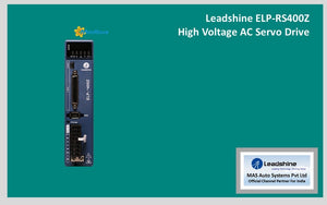 Leadshine High Voltage AC Servo Drive ELP-RS400Z - MAS Auto Systems Pvt Ltd