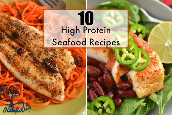 10 high protein seafood recipes sizzlefish forumfinder Choice Image