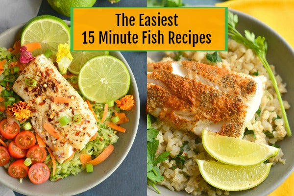 15 Minute Fish Recipes