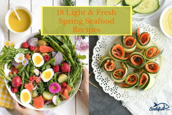 18 Light & Fresh Seafood Recipes For Spring