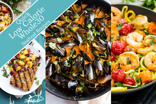 Quick Low Calorie Whole30 Seafood Recipes