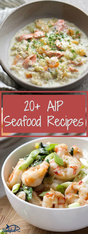 20 + AIP Seafood Recipes