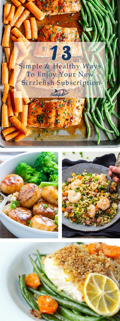 Simple Healthy Ways to Enjoy Sizzlefish Subscriptions