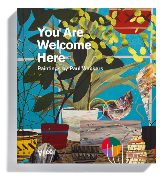 "PAUL WACKERS - BOOK ""You Are Welcome Here"" 2017"