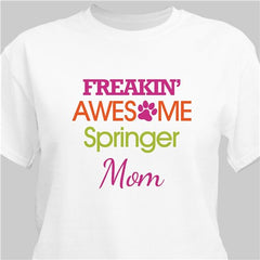 Personalized Freaking Awesome Pet T-Shirt