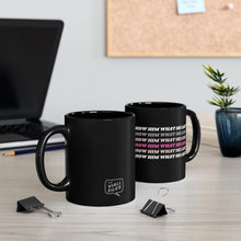 Load image into Gallery viewer, Show Him What He Lost Mug (Black)
