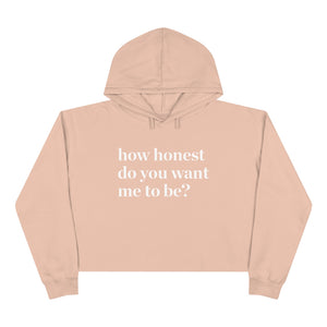 How Honest Crop Hoodie