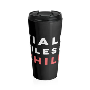 Viall Files and Chill Stainless Steel Travel Mug
