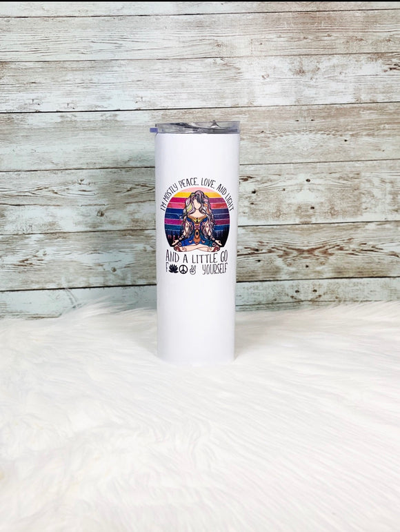 I'm Mostly Peace Love and Light and a little go 20oz Skinny Tumbler with Straw and Anti-Slip Silicone Bottom - 2-3 Day Priority Shipping