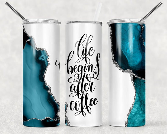 Life Begins After Coffee - 20oz Skinny Tumbler with Straw and Anti-Slip Silicone Bottom - Ready to Ship - 2-3 Day Priority Shipping