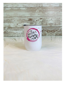 My Birthstone is a wine cork - Funny Tumbler - 12 oz wine tumbler with Anti-Slip Silicone Bottom - 2-3 Day Shipping