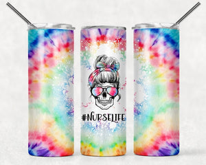 Nurse Life | #nurselife | Skull Tie Dye Tumbler | 20oz Skinny Tumbler with Metal Straw - Free 2-3 Day Priority Shipping