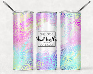 She Got Mad Hustle and a Dope Soul Tumbler | Leopard Print | 20oz Skinny Tumbler with Metal Straw - Free 2-3 Day Priority Shipping