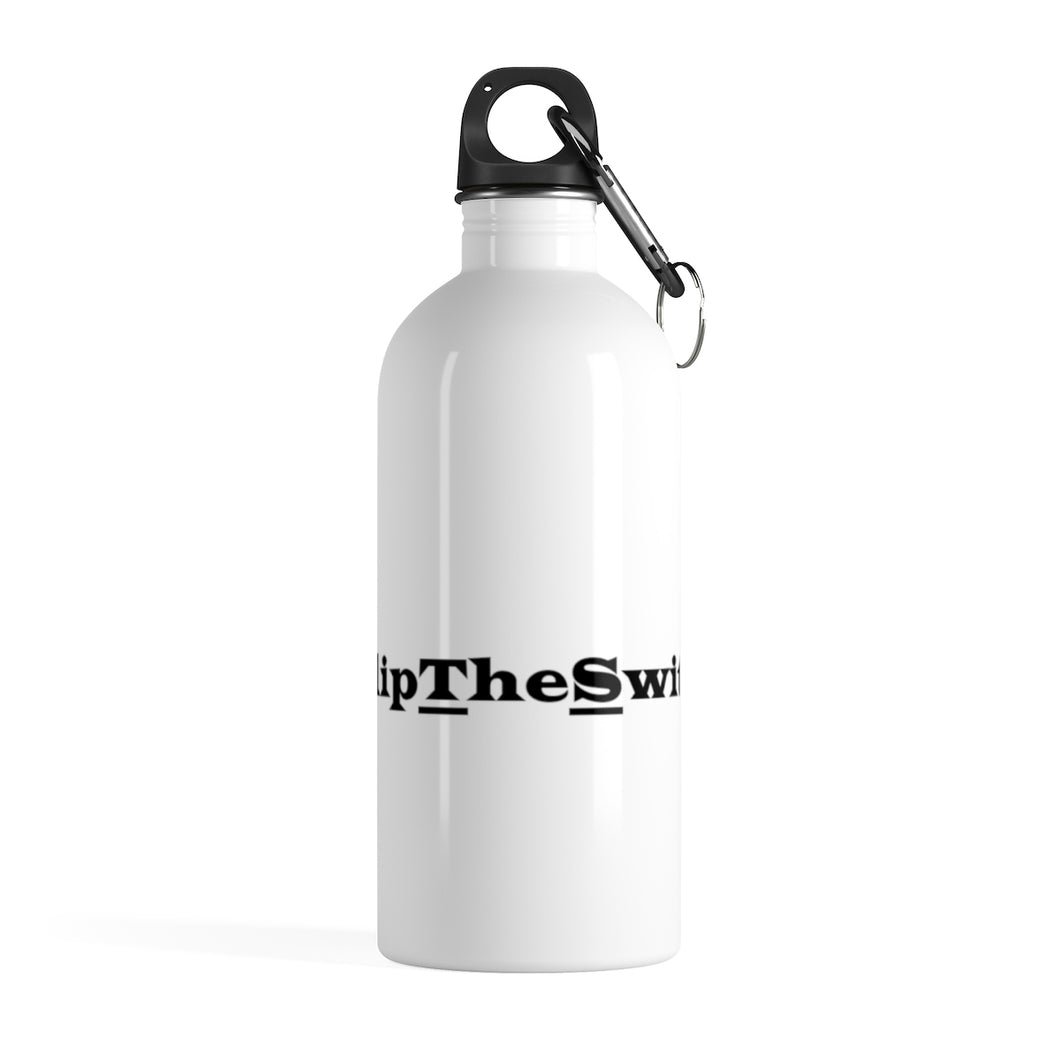 #FlipTheSwitch Stainless Steel Water Bottle