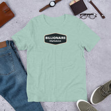 Load image into Gallery viewer, BILLIONAIRE - Short-Sleeve Unisex T-Shirt