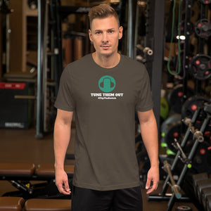 TUNE THEM OUT - Short-Sleeve Unisex T-Shirt