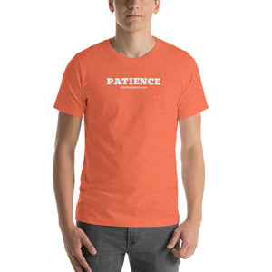 PATIENCE - T-Shirt - From #FlipTheSwitch